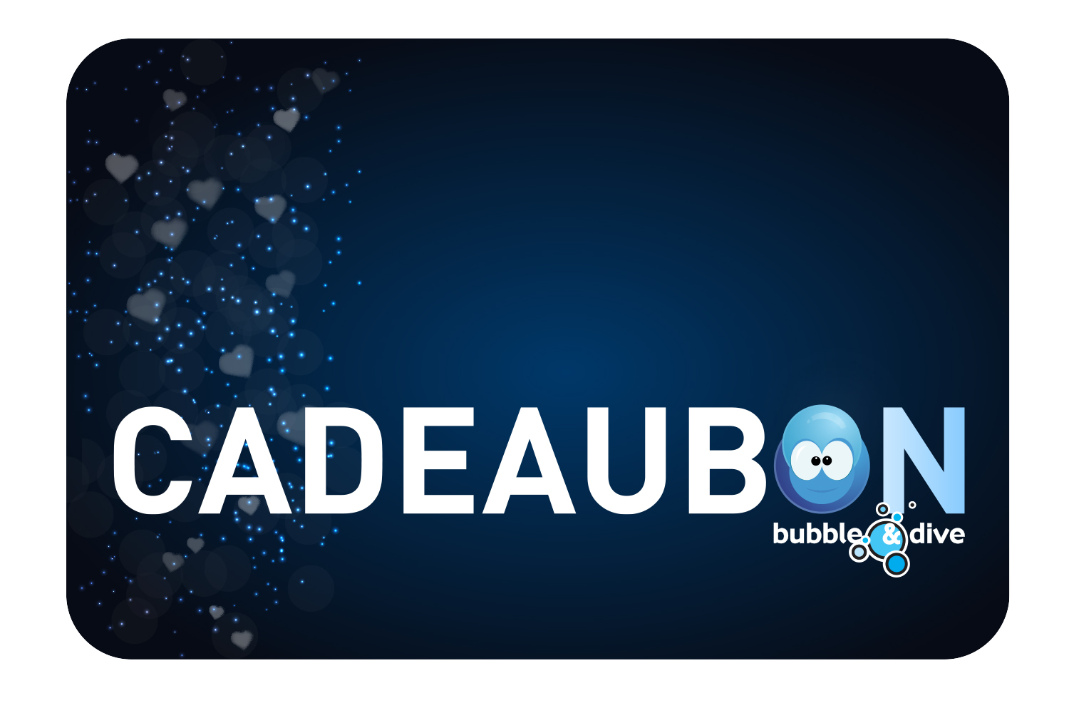 Cadeaubon Bubble and Dive